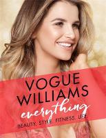 Everything Beauty. Style. Fitness. Life. by Vogue Williams