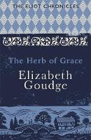 The Herb of Grace by Elizabeth Goudge