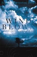 Windblown A Portrait of The Great Storm by Tamsin Treverton Jones