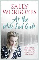 At the Mile End Gate by Sally Worboyes