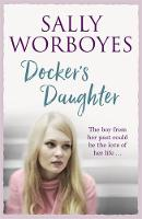 Docker's Daughter by Sally Worboyes
