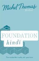 Foundation Hindi (Learn Hindi with the Michel Thomas Method) by Akshay Bakaya