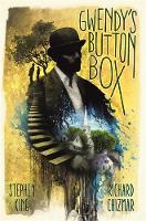 Gwendy's Button Box by Stephen King, Richard Chizmar
