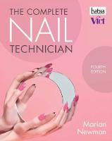 The Complete Nail Technician by Marian (Industry Nail Expert) Newman