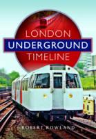 London Underground Timeline by Robert Rowland