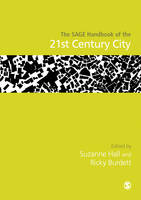 The SAGE Handbook of the 21st Century City by Suzanne Hall