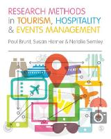 Research Methods in Tourism, Hospitality and Events Management by Paul Brunt, Susan Horner, Natalie Semley