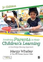 Involving Parents in their Children's Learning A Knowledge-Sharing Approach by Margy Whalley