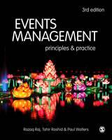 Events Management Principles and Practice by Razaq Raj, Paul Walters, Tahir Rashid