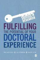 Fulfilling the Potential of Your Doctoral Experience by Pam Denicolo, Julie Reeves, Dawn Duke