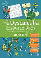 The Dyscalculia Resource Book Games and Puzzles for ages 7 to 14 by Ronit Bird