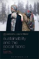 Sustainability and the Social Fabric Europe's New Textile Industries by Clio (University of Southampton, UK) Padovani, Paul (University of Southampton, UK) Whittaker