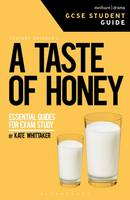 Taste of Honey GCSE Student Guide by Kate Whittaker