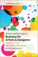 The Essential Guide to Business for Artists and Designers by Alison Branagan