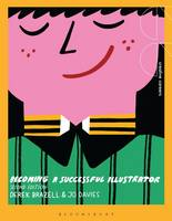 Becoming a Successful Illustrator by Derek Brazell, Jo Davies