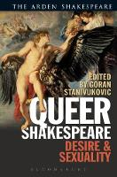 Queer Shakespeare Desire and Sexuality by Goran (Saint Mary's University, Halifax, Canada) Stanivukovic