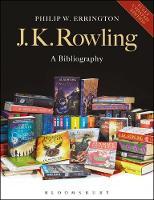 J.K. Rowling: A Bibliography by Philip W. Errington