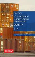 Tolley's Customs and Excise Duties Handbook Set 2016-2017 by Jeremy White