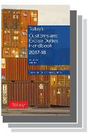 Tolley's Customs and Excise Duties Handbook Set 2017-2018 by Jeremy White