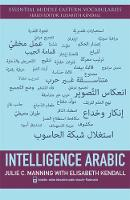 Intelligence Arabic by Julie Manning, Elisabeth Kendall