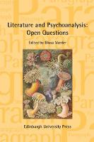 Literature and Psychoanalysis: Open Questions Paragraph Volume 40, Issue 3 by Elissa Marder