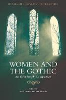 Women and the Gothic An Edinburgh Companion by Avril Horner, Sue Zlosnik