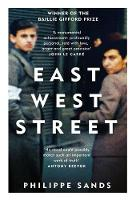 East West Street On the Origins of Genocide and Crimes Against Humanity by Philippe Sands