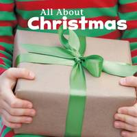 All About Christmas by Martha E. H. Rustad