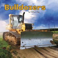 Bulldozers by Kathryn Clay