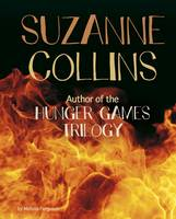 Suzanne Collins Author of the Hunger Games Trilogy by Melissa Ferguson