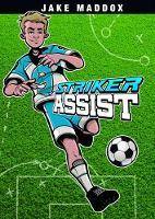 Striker Assist by Scott R. Welvaert