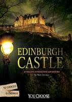 Edinburgh Castle A Chilling Interactive Adventure by Matt Doeden