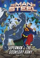 The Man of Steel Pack B of 4 by Laurie S. Sutton, Steve Korte, Scott Sonneborn, J. E. Bright