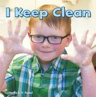 I Keep Clean by Martha E. H. Rustad