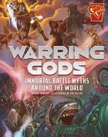 Warring Gods Immortal Battle Myths Around the World by Nel Yomtov