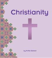 Christianity by Anita Ganeri