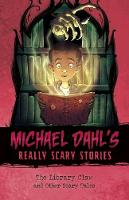 The Library Claw And Other Scary Tales by Michael Dahl