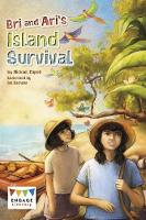 Bri and Ari's Island Survival by Michael Capek
