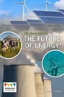 The Great Debate The Future of Energy by Melanie Waldron