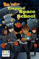Max Jupiter Trapped at Space School by Blake Hoena