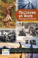 Children at Work Throughout History by John Micklos
