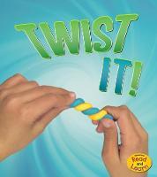 Twist It! by Tammy Enz