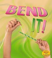 Bend It! by Tammy Enz