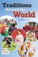 Traditions Around the World by Anita Ganeri