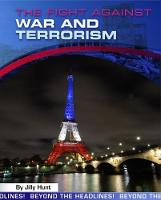 The Fight Against War and Terrorism by Jilly Hunt