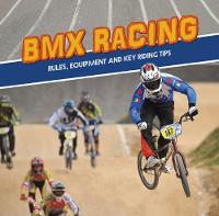 BMX Racing Rules, Equipment and Key Riding Tips by Tyler Omoth