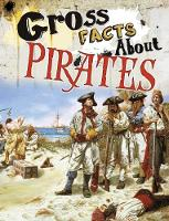 Gross Facts About Pirates by Mira Vonne
