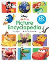 Disney My First Picture Encyclopedia Learning is Fun with Your Disney Friends by Parragon Books Ltd