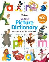 Disney My First Picture Dictionary Learning is Fun with Your Disney Friends by Parragon Books Ltd