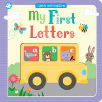 Little Learners My First Letters Touch and Explore by Parragon Books Ltd